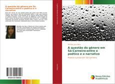 Обложка A questão do gênero em Sá-Carneiro:entre o poético e o narrativo
