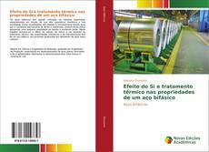Обложка Efeito do Si e tratamento térmico nas propriedades de um aço bifásico