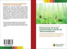 """Capa do livro de Restauração de áreas contaminadas através da """"fitorremediação"""""""