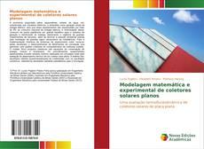 Copertina di Modelagem matemática e experimental de coletores solares planos