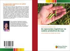 Bookcover of As operações logísticas na cadeia produtiva da soja
