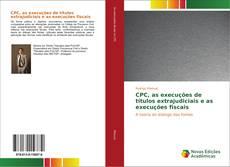 Capa do livro de CPC, as execuções de títulos extrajudiciais e as execuções fiscais