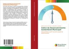 Bookcover of Índice de desenvolvimento sustentável Municipal