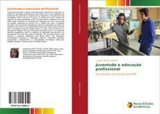 Borítókép a  Juventude e educação profissional - hoz