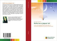 Buchcover von Ninfa lua e Jaguar sol