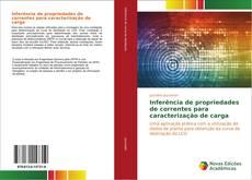 Capa do livro de Inferência de propriedades de correntes para caracterização de carga
