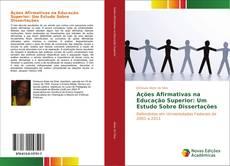 Bookcover of Ações Afirmativas na Educação Superior: Um Estudo Sobre Dissertações