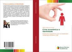 Capa do livro de Crise econômica e identidade