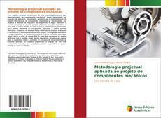 Capa do livro de Metodologia projetual aplicada ao projeto de componentes mecânicos