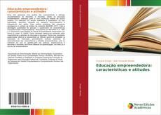 Capa do livro de Educação empreendedora: características e atitudes