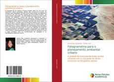 Copertina di Fotogrametria para o planejamento ambiental urbano