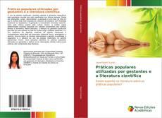 Capa do livro de Práticas populares utilizadas por gestantes e a literatura científica