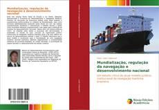 Bookcover of Mundialização, regulação da navegação e desenvolvimento nacional