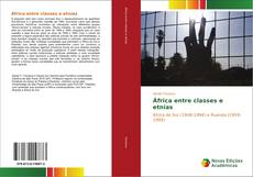 Bookcover of África entre classes e etnias