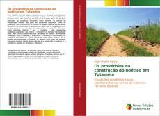 Bookcover of Os provérbios na construção do poético em Tutaméia
