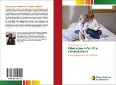 Bookcover of Educação infantil e religiosidade