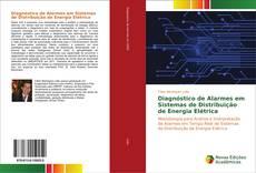 Bookcover of Diagnóstico de alarmes em sistemas de distribuição de energia elétrica