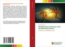 Bookcover of Identificação animal por meio de DNA mitocondrial