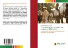 Buchcover von Transformações urbanas na cidade de São Carlos