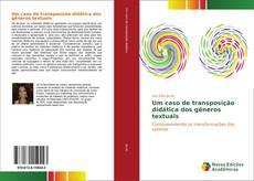 Bookcover of Um caso de transposição didática dos gêneros textuais