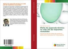 Efeito da aspersão térmica na vida útil de implantes revestidos的封面