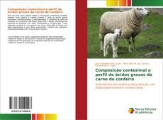Composição centesimal e perfil de ácidos graxos da carne de cordeiro的封面