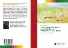 Bookcover of Contrapontos à 'ética protestante' na interpretação do Brasil