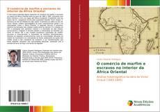 Обложка O comércio de marfim e escravos no interior da África Oriental