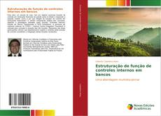 Portada del libro de Estruturação de função de controles internos em bancos