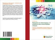 Capa do livro de Relações no ciberespaço - A dinâmica das comunidades virtuais