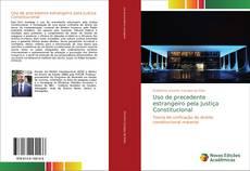 Capa do livro de Uso de precedente estrangeiro pela Justiça Constitucional