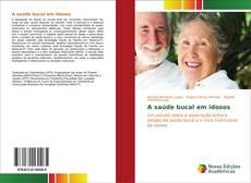 Borítókép a  A saúde bucal em idosos - hoz