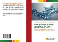 Buchcover von Crescimento de DDB com variação de B e C para tratamento de águas