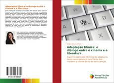 Capa do livro de Adaptação fílmica: o diálogo entre o cinema e a literatura