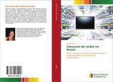 Capa do livro de Consumo de mídia no Brasil