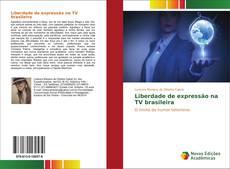 Buchcover von Liberdade de expressão na TV brasileira
