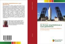 Bookcover of As formas arquitetônicas e suas geometrias