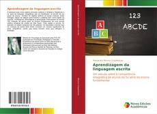 Bookcover of Aprendizagem da linguagem escrita