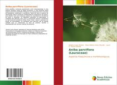 Bookcover of Aniba parviflora (Lauraceae)