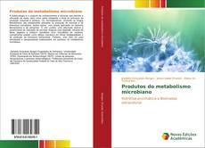 Bookcover of Produtos do metabolismo microbiano