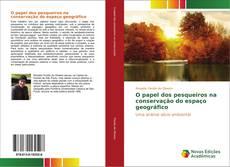Capa do livro de O papel dos pesqueiros na conservação do espaço geográfico