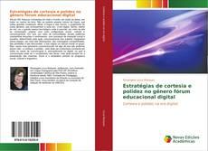 Copertina di Estratégias de cortesia e polidez no gênero fórum educacional digital