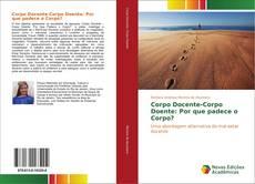 Buchcover von Corpo Docente-Corpo Doente: Por que padece o corpo?