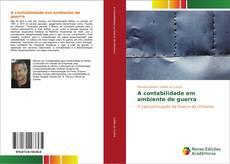 Capa do livro de A contabilidade em ambiente de guerra