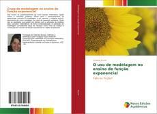 Bookcover of O uso de modelagem no ensino de função exponencial