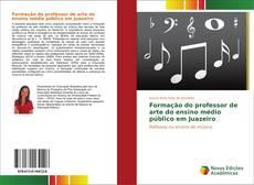 Bookcover of Formação do professor de arte do ensino médio público em Juazeiro