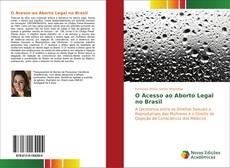 O Acesso ao Aborto Legal no Brasil的封面