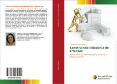 Capa do livro de Construindo cidadania de crianças