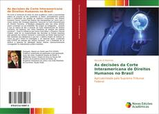 As decisões da Corte Interamericana de Direitos Humanos no Brasil kitap kapağı