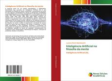 Bookcover of Inteligência Artificial na filosofia da mente